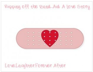Love Story: Ripping off the Band-Aid