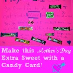 DIY Candy Mothers Day Greeting Card