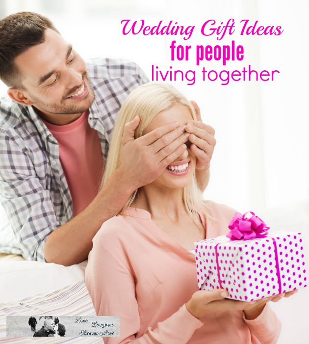 Wedding Gift Ideas for People Living Together