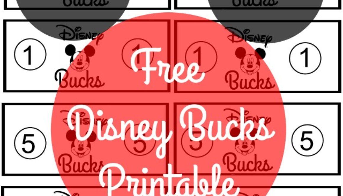 Free Disney Bucks Printable