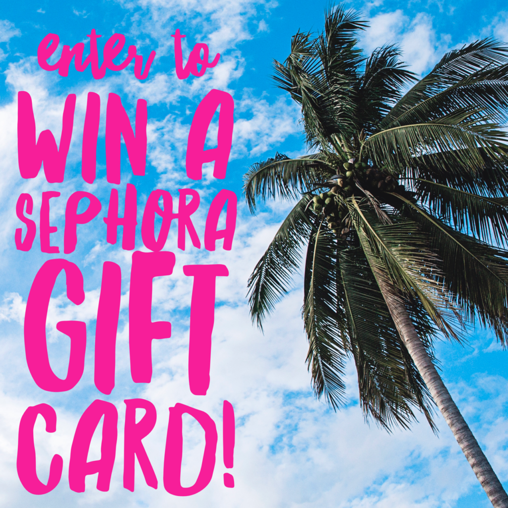 $100 Sephora Gift Card Giveaway!