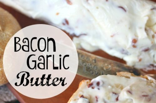 Bacon Garlic Butter Recipe